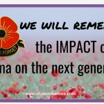 We Will Remember – How Trauma Might Impact a Generation