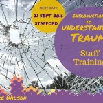 Understanding Trauma – Staff Training