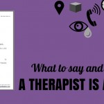 What to Say and Do When a Therapist is Absent