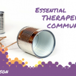 ESSENTIAL Therapeutic Communication Skills Training