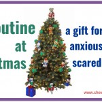 Routine at Christmas – a gift for worried, anxious and down-right scared children
