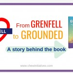 From Grenfell to GROUNDED – A story behind the book